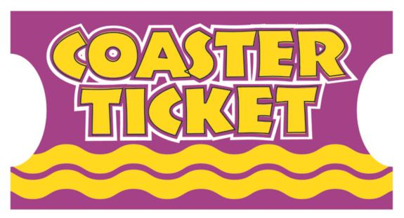 Coaster Ticket